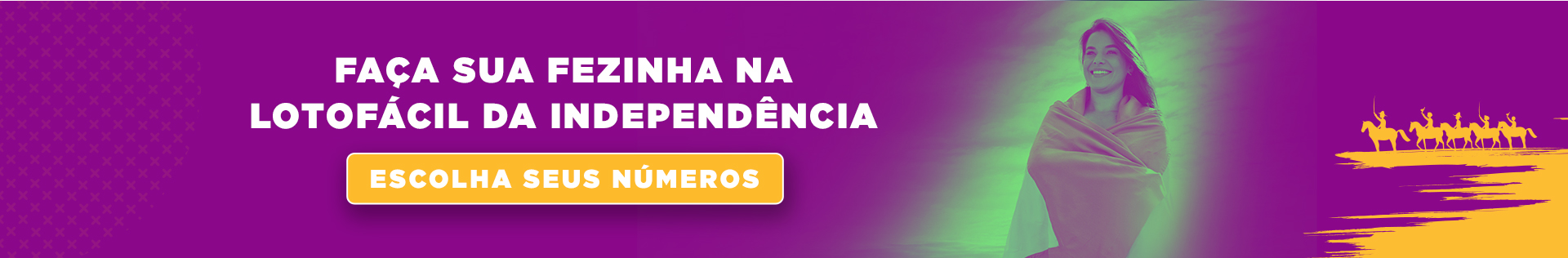 Aposte Online na Lotofácil da Independência