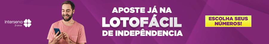 Aposte na Lotofácil da Independência