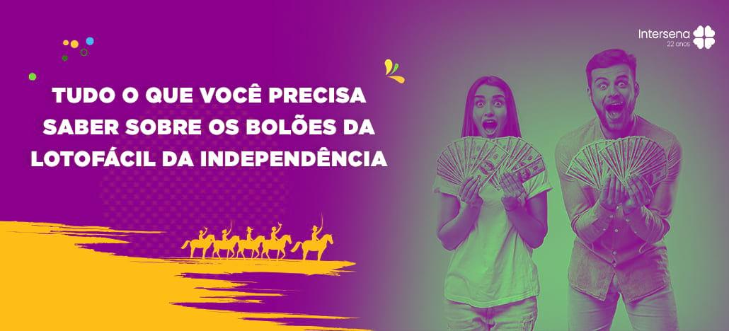 Bolão da Lotofácil da Independência