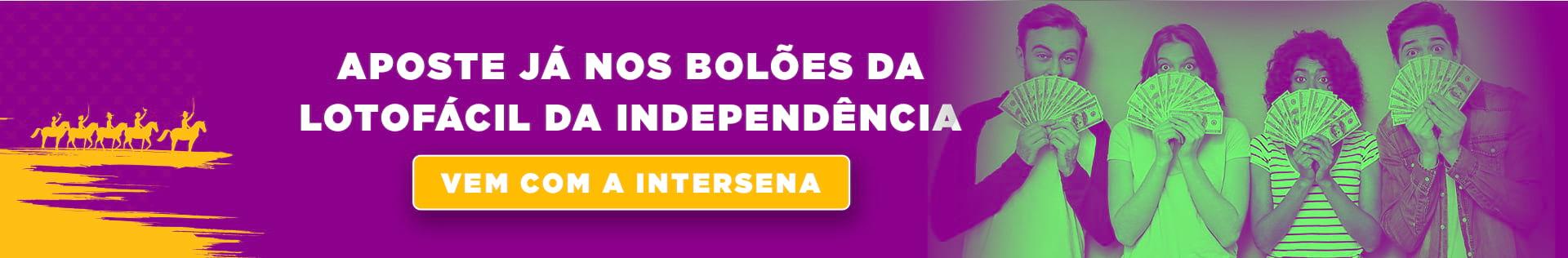 Aposte nos bolões da Lotofácil da Independência