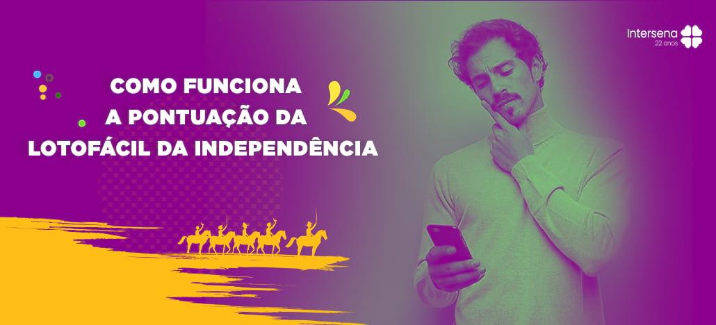 Com quantos pontos ganha na Lotofácil da Independência?