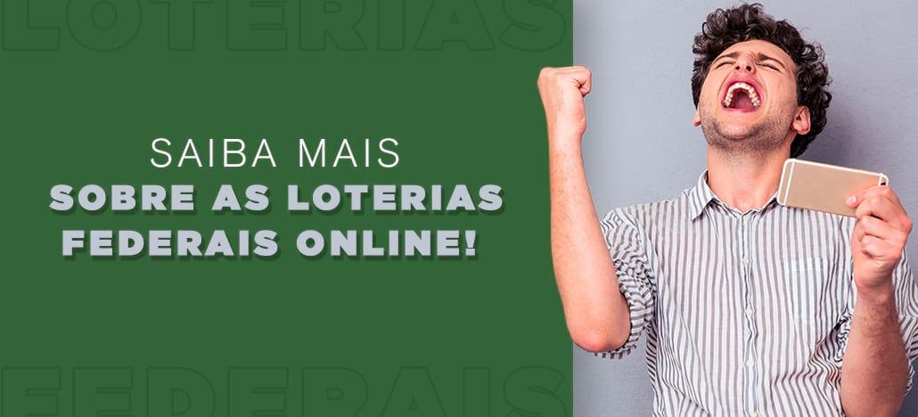 Aposte nas Loterias Federais Online